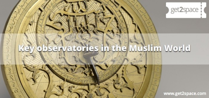 Key observatories in the Muslim World