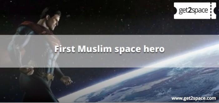 First hero in Space is a Muslim